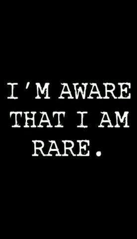 I'm rare